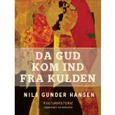 Da Gud kom ind fra kulden - E-bog Nils Gunder Hansen
