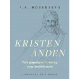 Kristenånden. Tolv populære foredrag over åndshistorie - E-bog P.A. Rosenberg