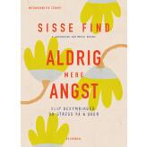 Aldrig mere angst - E-bog Sisse Find, Mette Bender