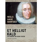 Et helligt kald - En roman om Hans Egede - E-bog Niels Aage Barfoed