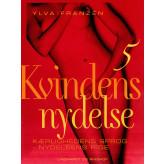 Kvindens nydelse 5: Kærlighedens sprog - nydelsens rige - E-bog Ylva Franzén