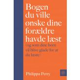 Bogen du ville ønske dine forældre havde læst - E-bog Philippa Perry