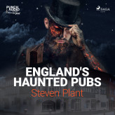 England's Haunted Pubs - E-lydbog Steven Plant