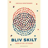 Bliv skilt - uden at gå i stykker - E-lydbog Jan Kaa Kristensen