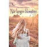 Når lyngen blomstrer - E-bog Anne Møller-Johansen