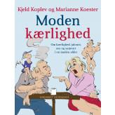 Moden kærlighed - E-bog Kjeld Koplev, Marianne Koester