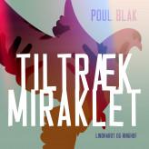 Tiltræk miraklet - E-lydbog Poul Blak