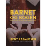 Barnet og bogen - E-bog Bent Rasmussen