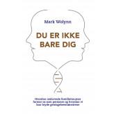Du er ikke bare dig - E-lydbog Mark Wolynn