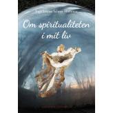 Om spiritualiteten i mit liv - E-bog Inga Louise Selmer  Hammer