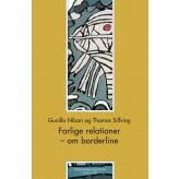 Farlige relationer - E-bog Gunilla Nilson, Thomas Silfving