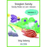 Sneglen Sandy - Sandy finder en ven i skoven Vers. 2 - E-bog Stig Seberg