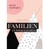 Familien - En psykologibog - E-bog Bente Schwartz