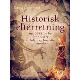 Historisk efterretning om de i Ribe by for hekseri forfulgte og brændte mennesker - E-bog David Grønlund