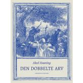 Den dobbelte arv - E-bog Aksel Haaning
