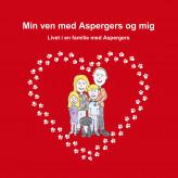 Min ven med Aspergers og mig - E-bog Trine Duch Kliver Pedersen