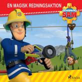 Brandmand Sam - En magisk redningsaktion - E-lydbog Mattel