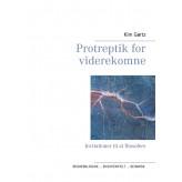 Protreptik for viderekomne - E-bog Kim Gørtz