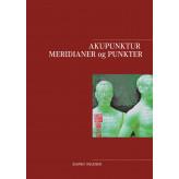 Akupunktur Meridianer og Punkter - E-bog Sumiko Knudsen
