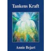 Tankens Kraft - E-bog Annie Bejart