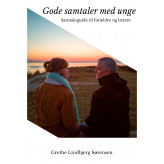 Gode samtaler med unge - E-lydbog Grethe Lindbjerg Sørensen