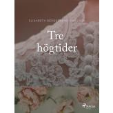 Tre högtider - E-bog Elisabeth Bergstrand Poulsen