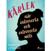 Kärlek : när introverta och extroverta möts - E-bog Marita Lynard