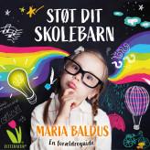 Støt dit skolebarn - E-lydbog Maria Baldus