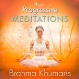 Progressive Meditations - E-lydbog Brahma Khumaris