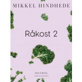 Råkost 2 - E-bog Mikkel Hindhede