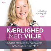 Kærlighed med vilje - E-lydbog Christiane Meulengracht