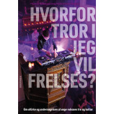 Hvorfor tror I jeg vil frelses? - E-bog Thomas Nedergaard, Malte Ystrøm Madsen