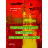 Anna Sophie Seidelin genfortæller Det gamle Testamente - E-bog Anna Sophie Seidelin