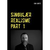 Singulær realisme part 1 - E-bog Kim Gørtz