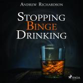 Stopping Binge Drinking - E-lydbog Andrew Richardson