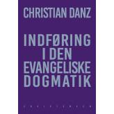 Indføring i den evangeliske dogmatik - E-bog Christian Danz