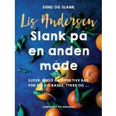 Slank på en anden måde - E-bog Lis Andersen