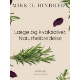 Læge og kvaksalver. Naturhelbredelse - E-bog Mikkel Hindhede
