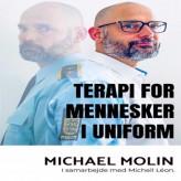 Terapi for mennesker i uniformer - E-lydbog Michael Molin