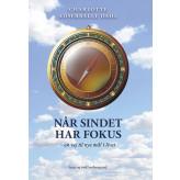 Når sindet har fokus - E-bog  Charlotte Adserballe  Dahl