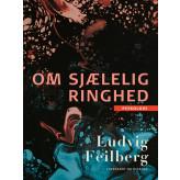 Om sjælelig ringhed - E-bog Ludvig Feilberg