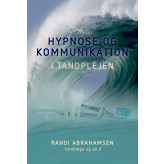 Hypnose og kommunikation i tandplejen - E-bog Randi Abrahamsen