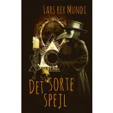 Det sorte spejl - E-bog Lars Rex Mundi