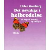 Det usynlige i helbredelse Helen Gamborg