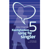 Kærlighedens 5 sprog for singler Gary Chapman