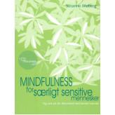 Mindfulness for særligt sensitive mennesker Susanne Møberg