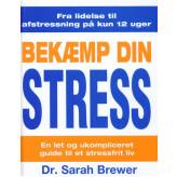 Bekæmp din stress dr. Sarah Brewer