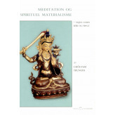 Meditation og spirituel materialisme Chögyam Trungpa