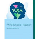Mindfulness  i klassen - E-bog Krestine Hartmann