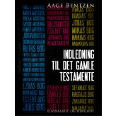 Indledning til Det gamle Testamente - E-bog Aage Bentzen